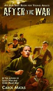 after-the-war by Carol Matas